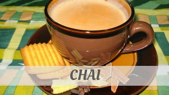 How To Say Chai