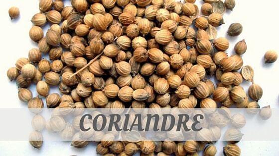 How To Say Coriandre