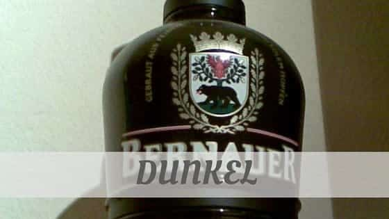 How To Say Dunkel