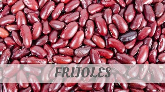 How To Say Frijoles