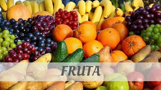 How To Say Fruta