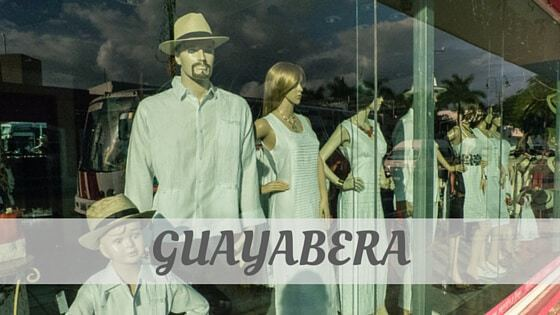 How Do You Pronounce Guayabera?