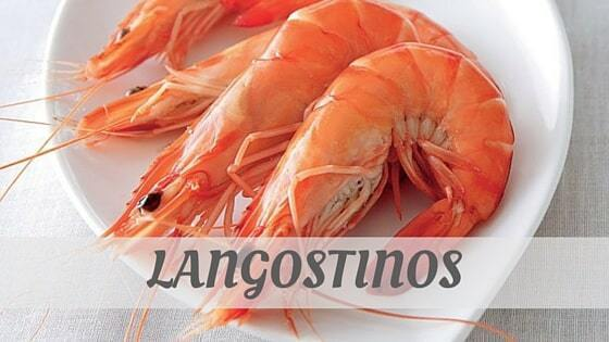 How To Say Langostinos