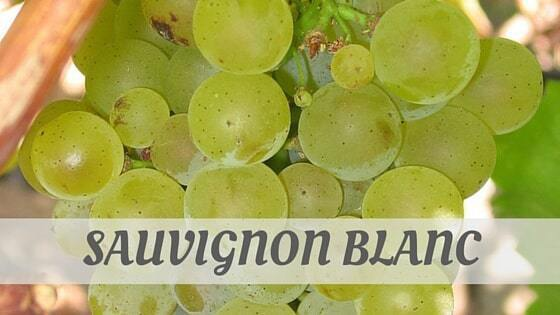 How Do You Pronounce Sauvignon Blanc?