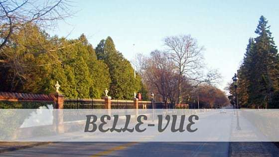How To Say Belle Vue