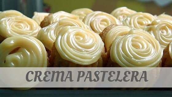 How To Say Crema Pastelera
