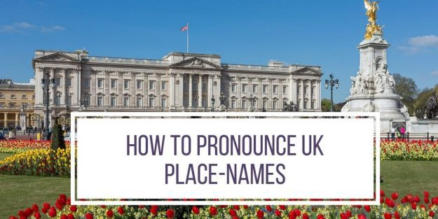 How To Say How To Pronounce Uk Place Names