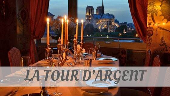 How To Say La Tour D'Argent
