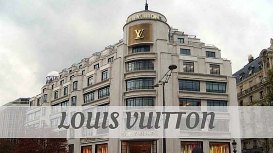 How To Say Louis Vuitton