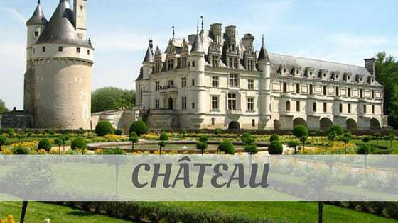 How To Say Château