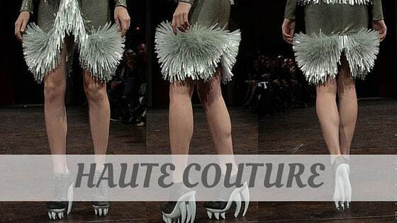 How To Say Haute Couture