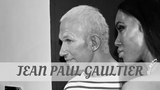 How To Say Jean Paul Gaultier?
