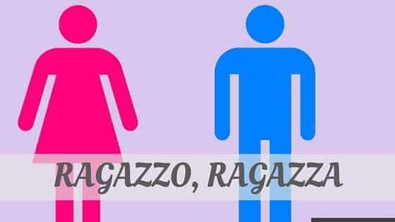 How To Say Ragazzo