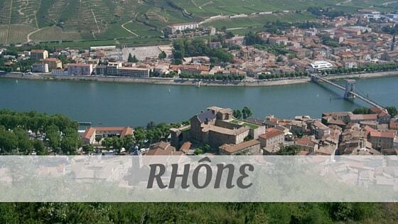 How To Say Rhône