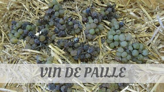 How Do You Pronounce How To Say Vin De Paille?