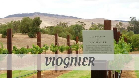 How Do You Pronounce How To Say Viognier?