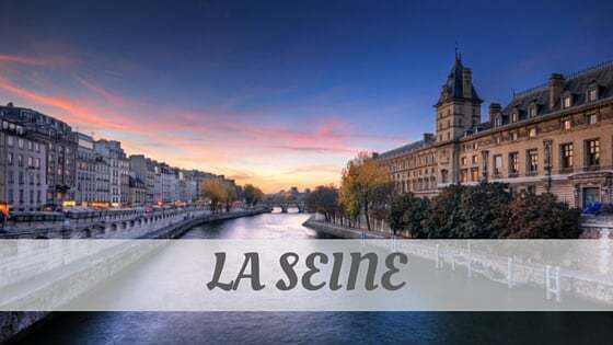 How To Say La Seine