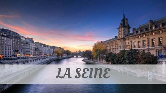 How To Say La Seine