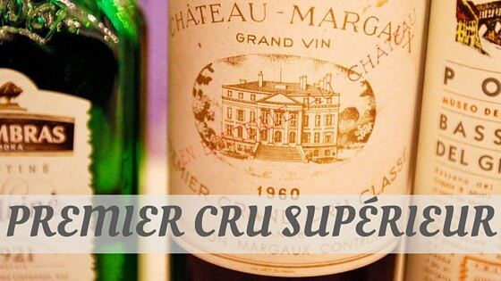 How To Say Premier Cru Supérieur?