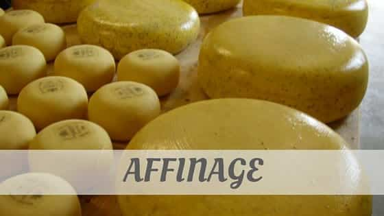 How Do You Pronounce How To Say Affinage?