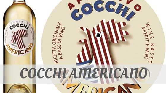 How To Say Cocchi Americano