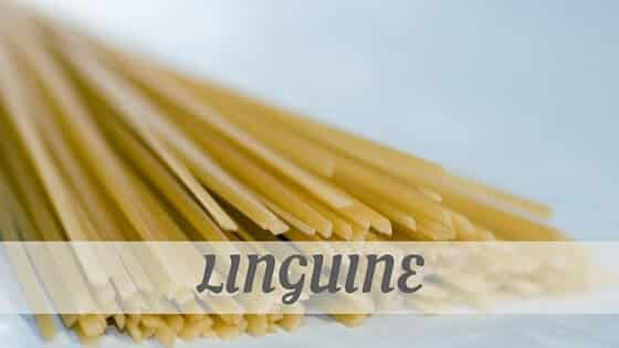 How To Say Linguine?