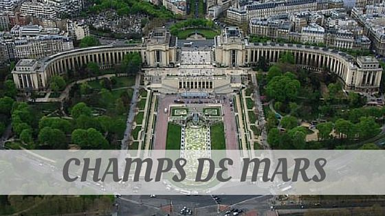 How To Say Champs De Mars