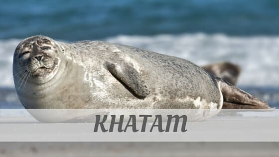 How To Say Khatam