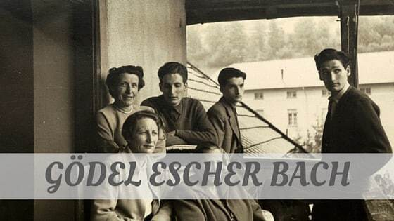 How To Say Gödel Escher Bach