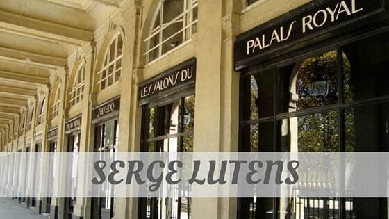 How Do You Pronounce How To Say Serge Lutens?