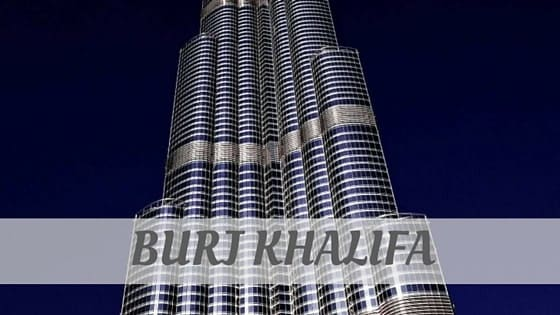 How To Say Burj Khalifa