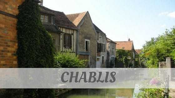 How To Say Chablis