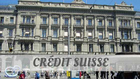 How To Say Crédit Suisse?