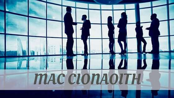 How To Say Mac Cionaoith