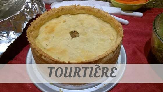 How Do You Pronounce Tourtière?