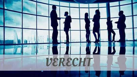 How To Say Verecht