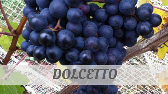 How To Say Dolcetto?