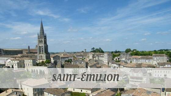 How To Say Saint Émilion