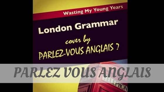 How Do You Pronounce How To Say Parlez Vous Anglais?
