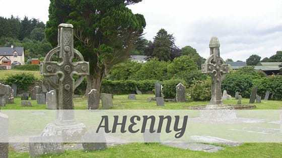 How To Say Ahenny