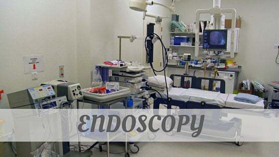 How To Say Endoscopy?
