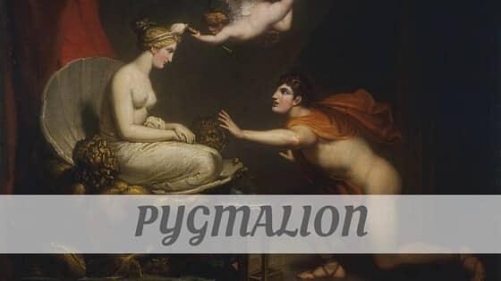 How To Say Pygmalion
