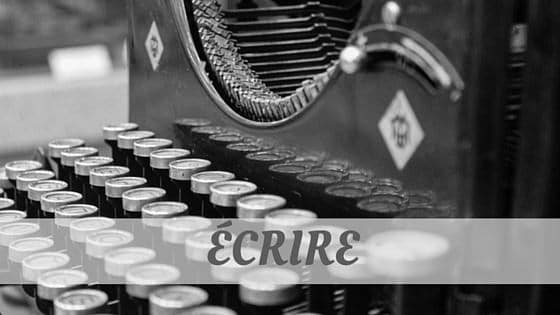 How To Say Écrire