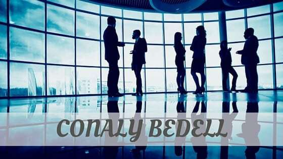 How To Say Conaly Bedell