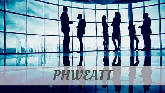 How To Say Phweatt