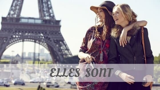 How To Say Elles Sont