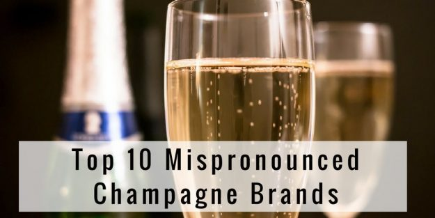 How To Say Top 10 Mispronounced Champagne Brands