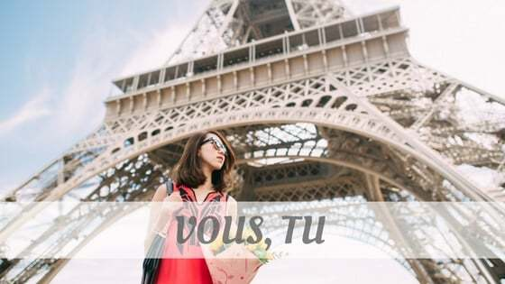 How Do You Pronounce Vous, Tu?