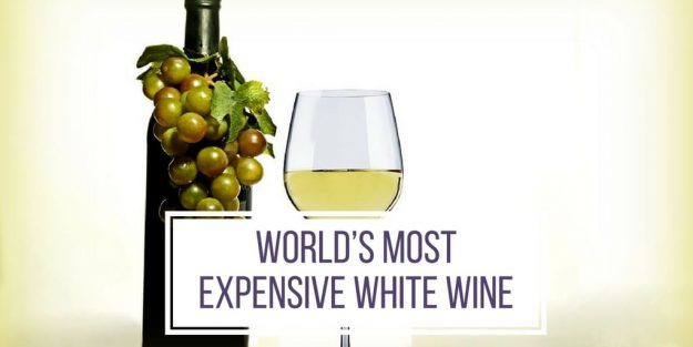 How To Say World'S Most Expensive White Wine