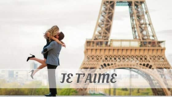 How To Say Je Taime